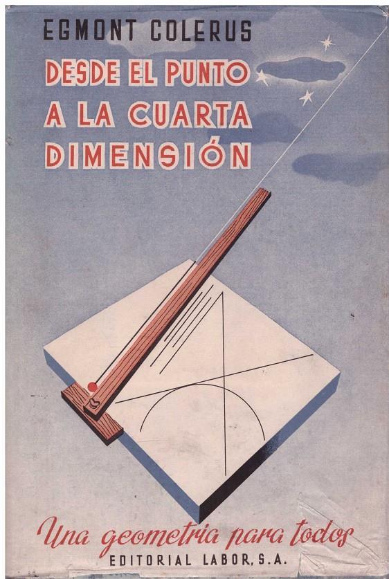 DESDE EL PUNTO A LA CUARTA DIMENSIÓN | 9999900182354 | Colerus ...