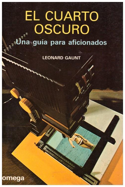 EL CUARTO OSCURO   9999900127744   Gaunt, Leonard   Llibres de ...